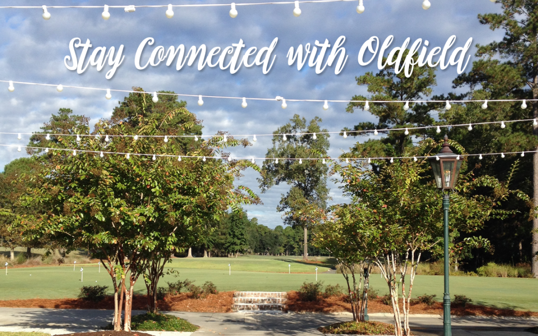Stay Connected with Oldfield