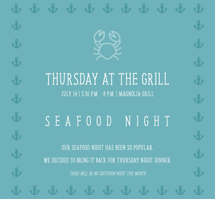Thursday at the Grill Seafood Night